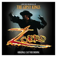 «Зорро» — Zorro - Original London Cast
