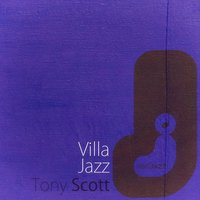 Villa Jazz — Tony Scott
