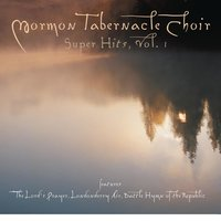 The Mormon Tabernacle Choir Super Hits -- The Lord's Prayer — Mormon Tabernacle Choir, The Philadelphia Orchestra, Eugene Ormandy, Richard P. Condie, The Mormon Tabernacle Choir, Philadelphia Orchestra, Richard P. Condie