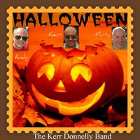 Halloween — Kerr Donnelly Band