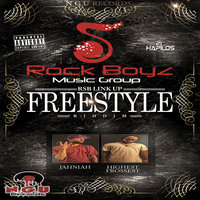 Freestyle Riddim — Highest Frossest, Jahniah, RSB Link Up, Highest Frossest, Jahniah, RSB Link Up