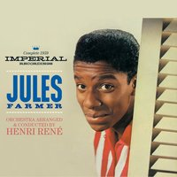 Complete 1959 Imperial Recordings. Jules Farmer. Orchestra Arranged & Conducted by Henri Rene — Jules Farmer