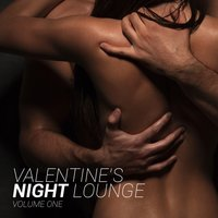 Valentine's Night Lounge, Vol. 1 — сборник
