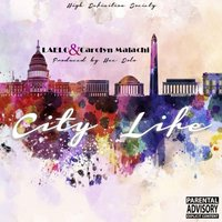 City Life (feat. Carolyn Malachi) — Laelo