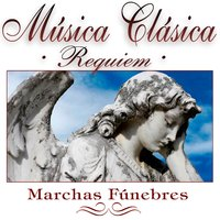 Musica Clasica - Marchas Funebres — The Royal Sound Orchestra