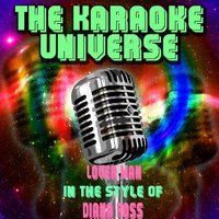 Lover Man [In the Style of Diana Ross] — The Karaoke Universe