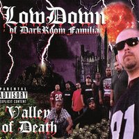Valley of Death — Low Down