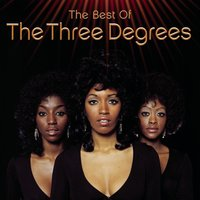 The Best Of — The Three Degrees