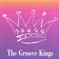 The Groove Kings — The Groove Kings