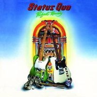 Perfect Remedy — Status Quo
