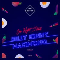 One Night Stand EP — Billy Kenny, Maximono