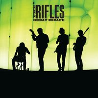 Great Escape — The Rifles