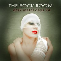 The Rock Room: Dark Metal Days, Vol. 4 — сборник
