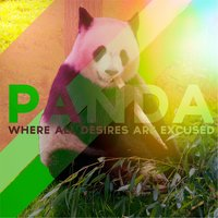 Where All Desires Are Excused — Panda