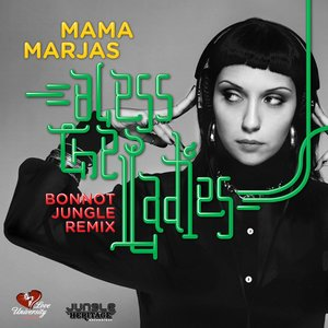 Mama Marjas - Bless the Ladies