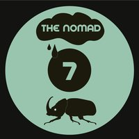 7 — The Nomad
