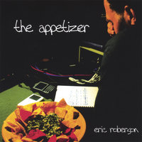 The Appetizer — Eric Roberson