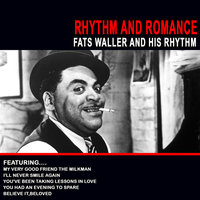 Rhythm And Romance Fats Waller And His Rhythm — Fats Waller