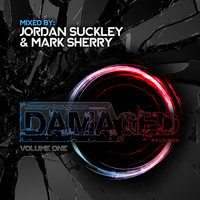 Damaged Records(Volume One) — Jordan Suckley & Mark Sherry