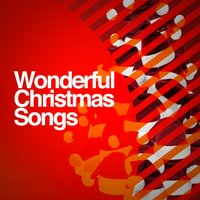 Wonderful Christmas Songs — All I want for Christmas is you, Best Christmas Songs, Canciones De Navidad, All I Want for Christmas Is You|Best Christmas Songs|Canciones De Navidad