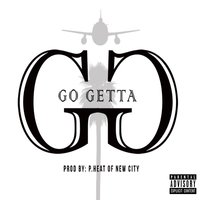 Go Getta (feat. P.Heat & Ishbama) — P.Heat, Ishbama, New City Boyz