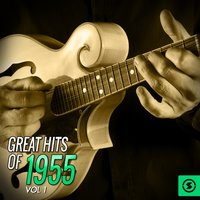 Great Hits of 1955, Vol. 1 — сборник