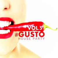#gusto House Party - Vol.5 — сборник