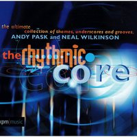 The Rhythmic Core — Andy Pask, Andy Pask|Neal Wilkinson, Neal Wilkinson