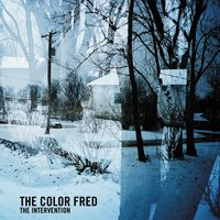 The Intervention — The Color Fred