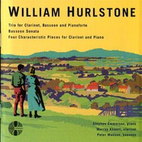 William Hurlstone: Chamber Music — Stephen Emmerson / Murray Khouri / Peter Musson