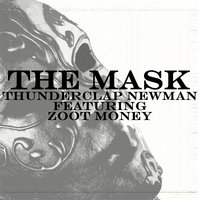 The Mask — Thunderclap Newman feat. Zoot Money