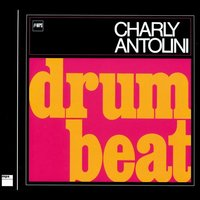 Drum Beat — Charly Antolini