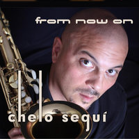 From Now On — Chelo Segui