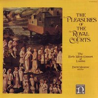 Pleasures Of The Royal Courts — David Munrow/Early Music Consort Of London, Christopher Hogwood