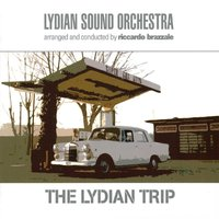The Lydian Trip — Lydian Sound Orchestra