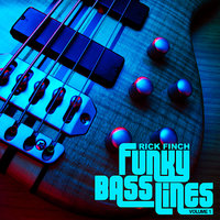 Funky Bass Lines, Vol. 1 — Rick Finch