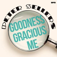 Goodness Gracious Me — Peter Sellers