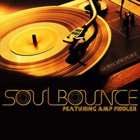 Soul Bounce (feat. Amp Fiddler) — Amp Fiddler, Collective Peace