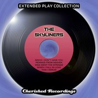 The Skyliners - The Extended Play Collection, Volume 80 — The Skyliners