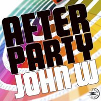 After Party — John W
