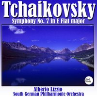 Tchaikovsky: Symphony No. 7 in E Flat major — South German Philharmonic Orchestra & Alberto Lizzio