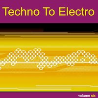Techno to Electro Vol. 6 - DeeBa — сборник