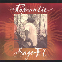Romantic — Sage-El (Miquiel Banks)