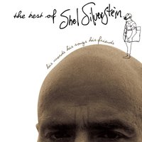 The Best Of Shel Silverstein His Words His Songs His Friends — Shel Silverstein