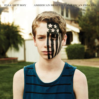 American Beauty/American Psycho — Fall Out Boy