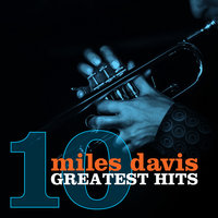 10 Greatest Hits — Miles Davis