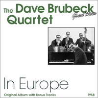 In Europe — The Dave Brubeck Quartet