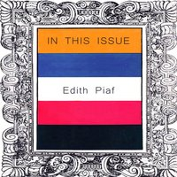 In This Issue — Edith Piaf