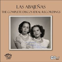 The Complete Discos Ideal Recordings — Las Abajenas