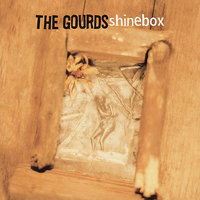 Shinebox — The Gourds
